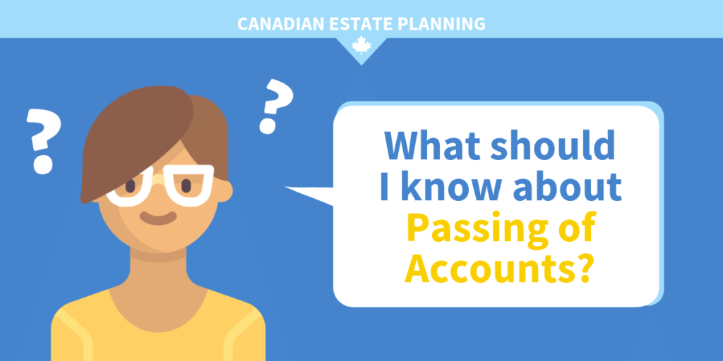 passing of accounts - what do I need to know as a Trustee or Beneficiary?
