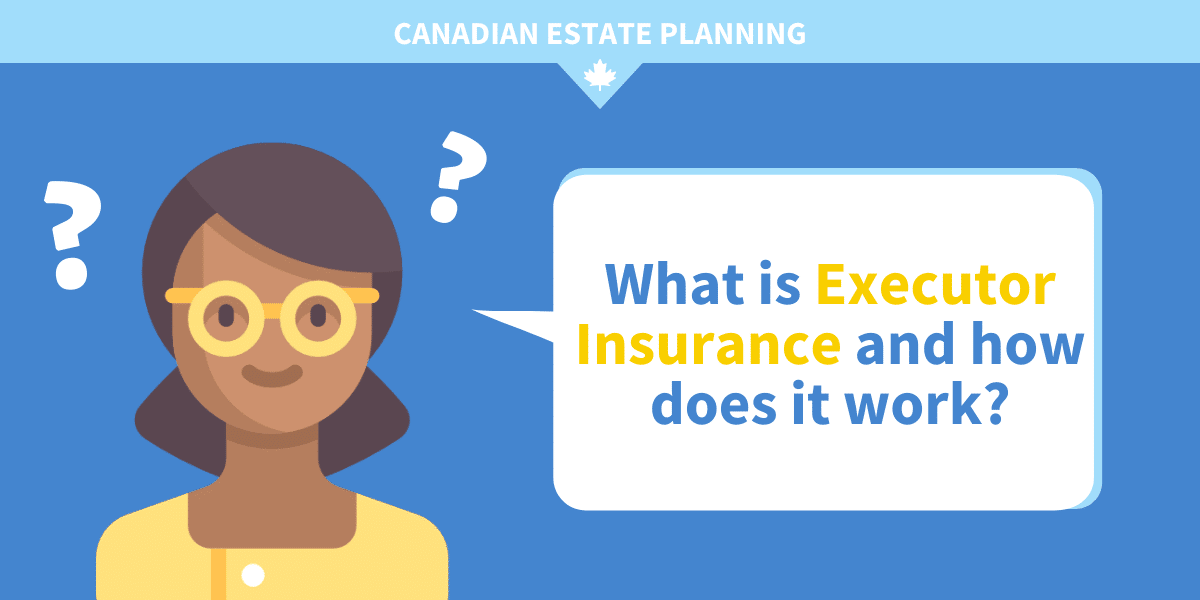 What is Executor Insurance and how does it work?