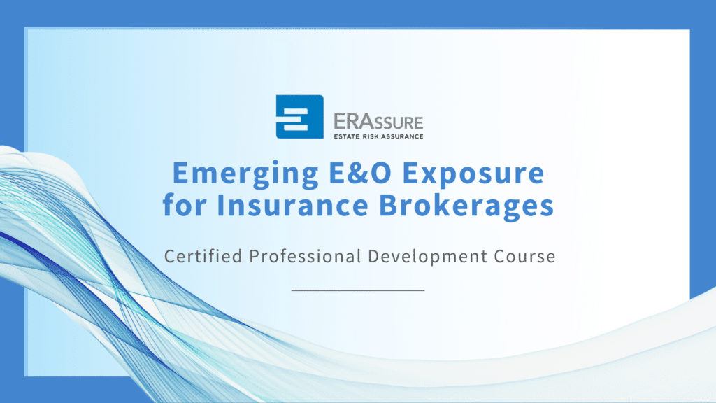 Emerging E&O Exposure for Insurance Brokerages by free CPD Course by ERAssure.