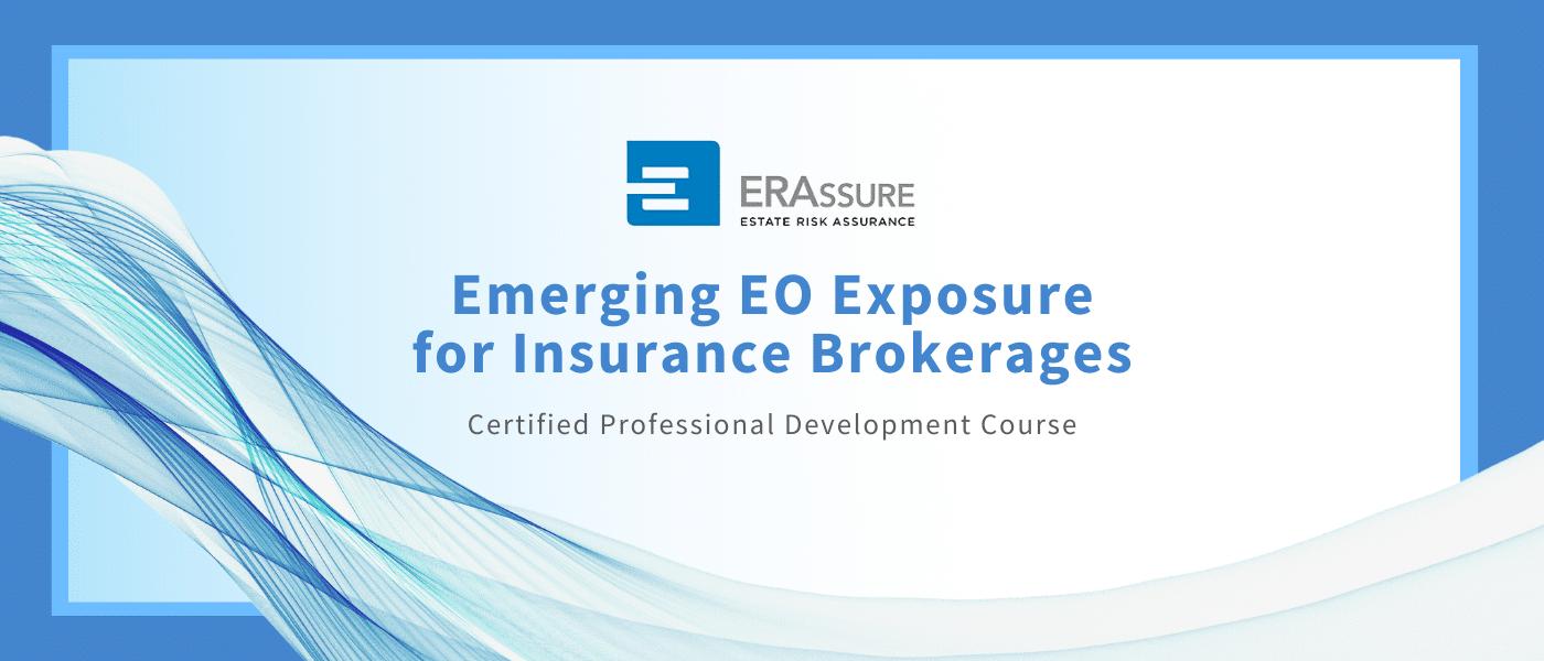 Emerging EO Exposure for Insurance Brokerages